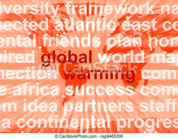 Global Warming Words Shows Climate Conservation And Planet Protection - csp9465306