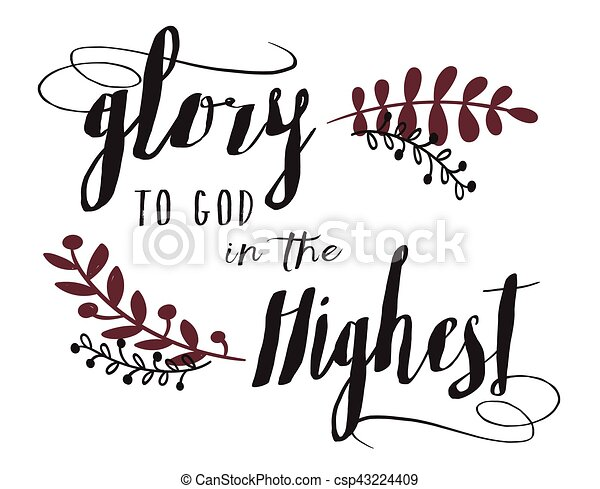 Glory to God in the Highest typography Design Art - csp43224409