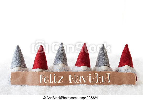 Gnomes, White Background, Feliz Navidad Means Merry Christmas - csp42083241