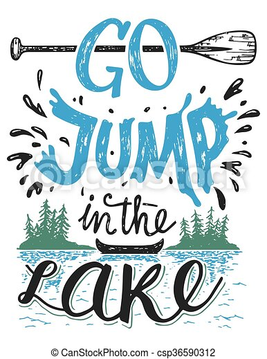 Go jump in the lake house decor sign - csp36590312