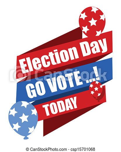 go vote election day banner election day go vote clip art rh canstockphoto com no school election day clipart no school election day clipart