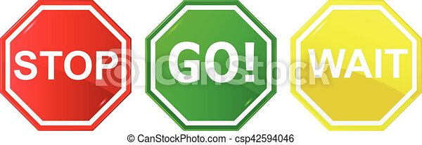 Go, wait, and stop control / traffic signs, - csp42594046