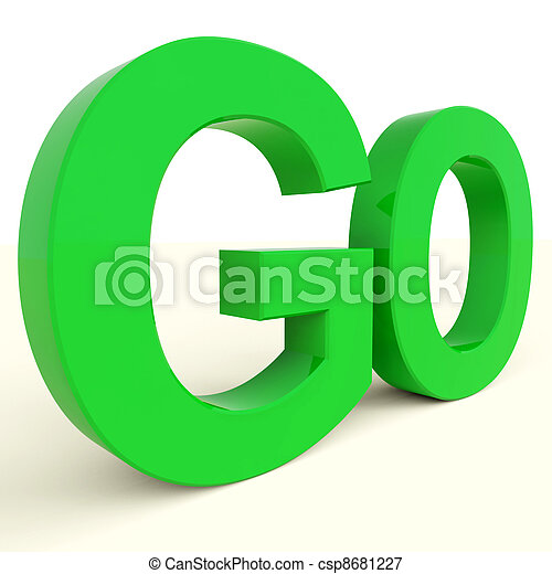 Go Word As Symbol For Starting Or Beginning - csp8681227