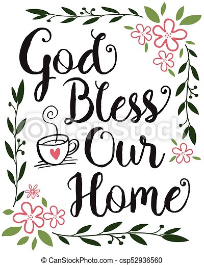 Super God bless our home calligraphy typography design printable with  GO43