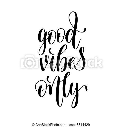 goed, positief, vibes, alleen, black , noteren, witte  - csp48814429