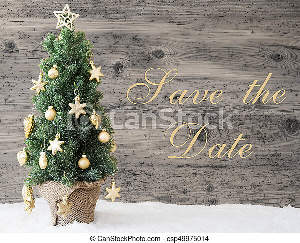 Christmas Save The Date Graphics.Golden Decorated Christmas Tree Text Save The Date