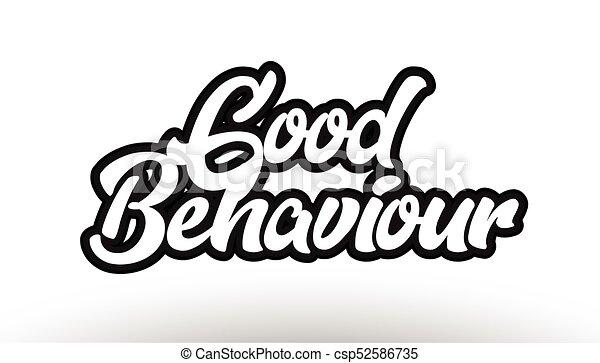 Good Behaviour Graffiti Hand Written Text Typography Design Good