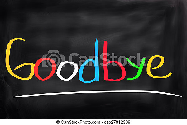 Good Bye Concept - csp27812309