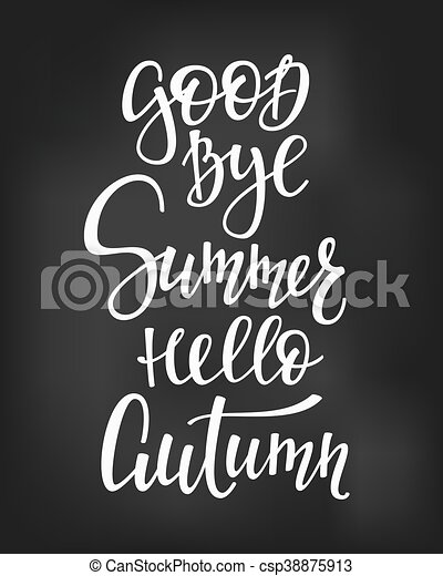 Good Bye Summer Hello Autumn Quotes Lettering   Csp38875913