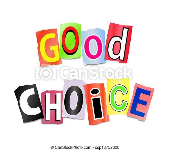 Good choice concept