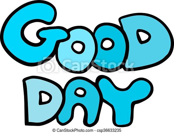 creative design of good day symbol vectors search clip art rh canstockphoto com have a good day clip art free having a good day clip art