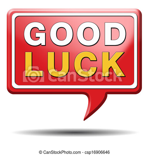 Good Luck Best Wishes Wish You Luck