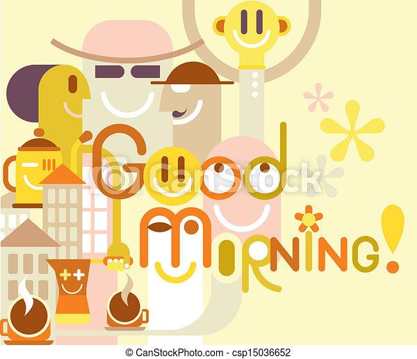Good Morning Good Morning Color Vector Illustration