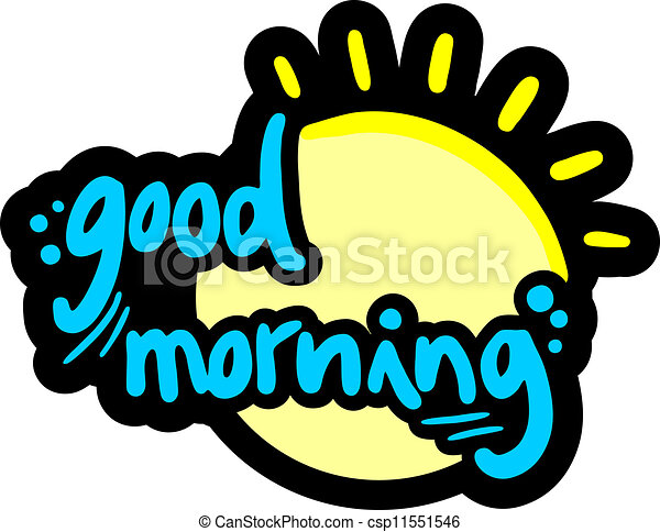 creative design of good morning eps vector search clip art rh canstockphoto com good morning clip art images good morning clip art funny