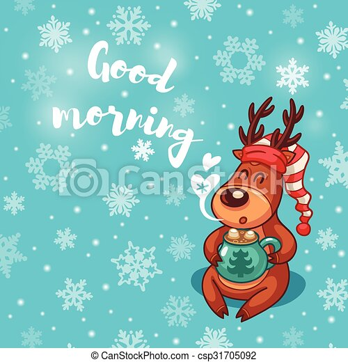 Good morning holiday card with cute cartoon deer in nightcap good morning holiday card with cute cartoon deer in nightcap csp31705092 m4hsunfo