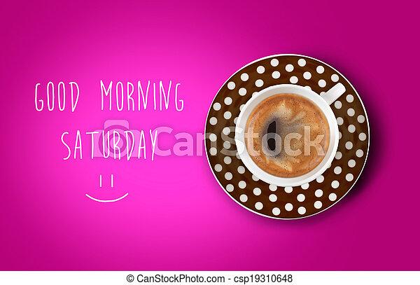 Good morning - csp19310648