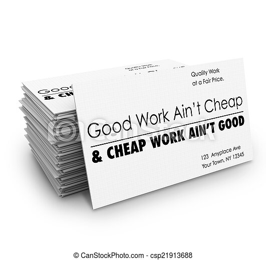 Good Work Ain't Cheap Business Cards Quality Service - csp21913688