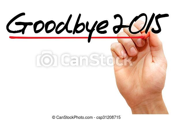 Goodbye 2015 - csp31208715