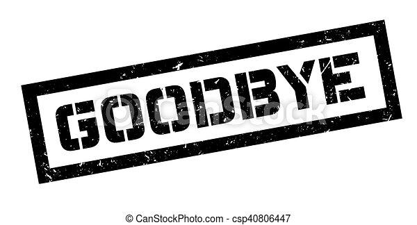 Goodbye rubber stamp - csp40806447