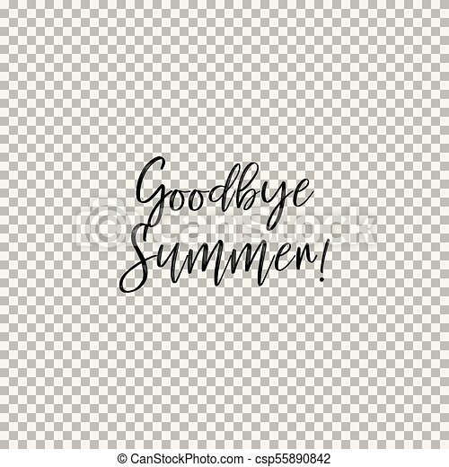 Goodbye Summer! Transparent Background   Csp55890842