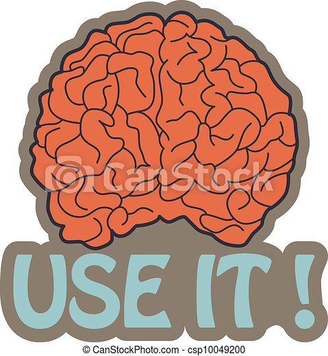 Got Brain? Use it! - csp10049200