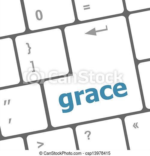 grace word on computer pc keyboard key - csp13978415