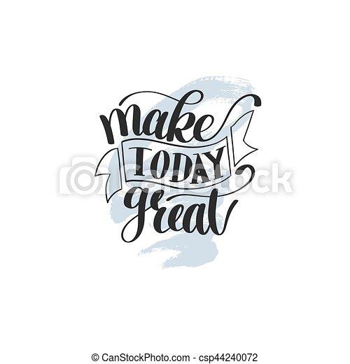 Hacer hoy gran vector de texto frase imagen, cita inspiradora - csp44240072