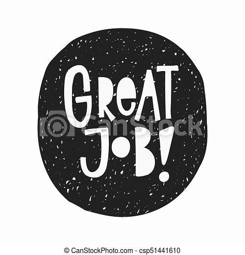 Great job t shirt sticker quote lettering csp51441610