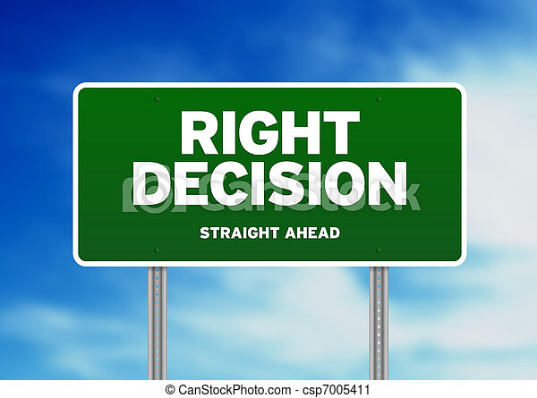 Green Road Sign - Right Decision - csp7005411