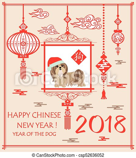 Greeting card for Chinese New year 2018 with puppy shi tsu, hanging Chinese lantern and hieroglyph - csp52636052