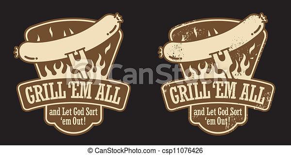 Grill em All & Let God Sort em Out - csp11076426