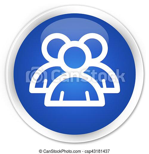 Group icon premium blue round button - csp43181437