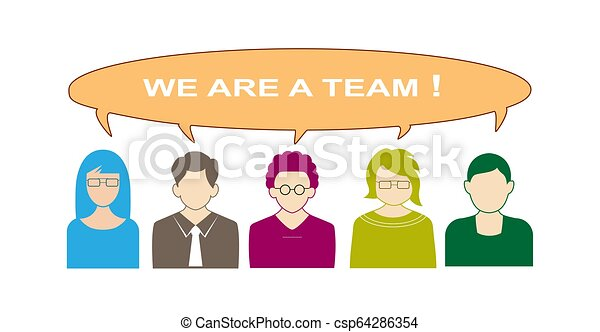 group of people and a bubble for speech labeled we are a team - csp64286354