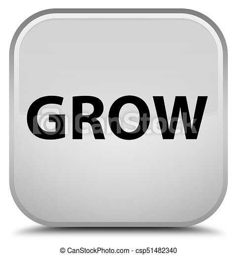 Grow special white square button - csp51482340