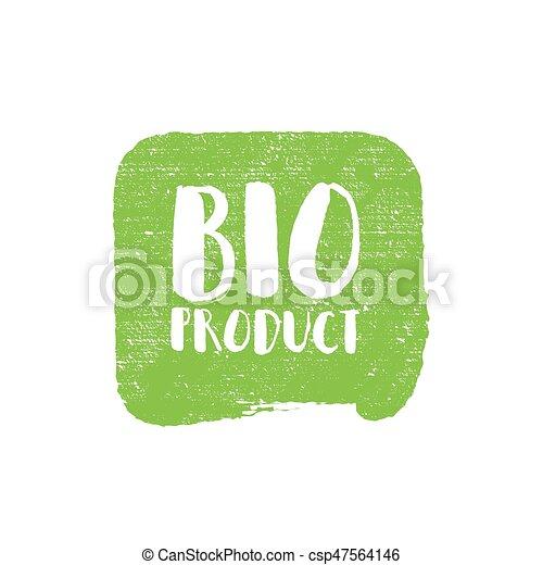 Grunge bio natural rubber stamp, vector illustration - csp47564146