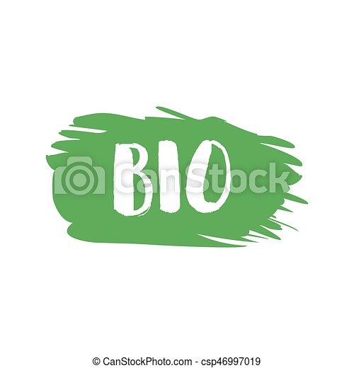 Grunge bio natural rubber stamp, vector illustration - csp46997019