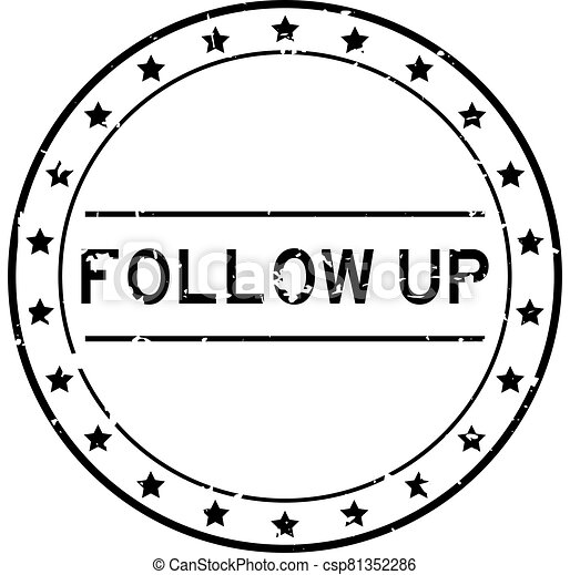 Grunge black follow up word round rubber seal stamp on white background - csp81352286