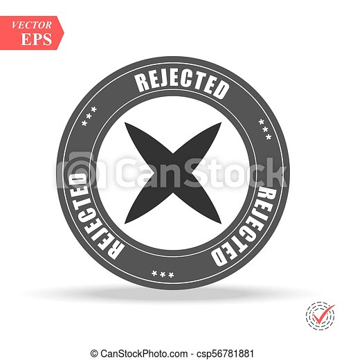 Grunge black rejected round rubber seal stamp on white background - csp56781881