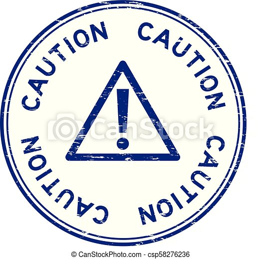 Grunge blue caution with sign round rubber seal stamp - csp58276236