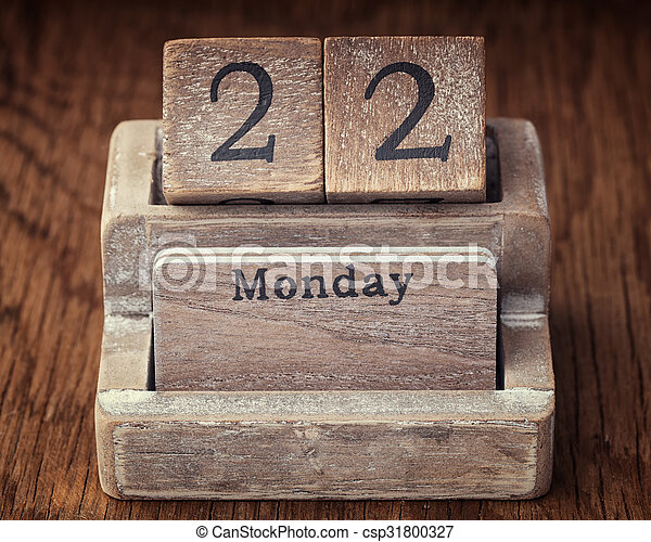 Grunge calendar showing Monday the twenty second - csp31800327