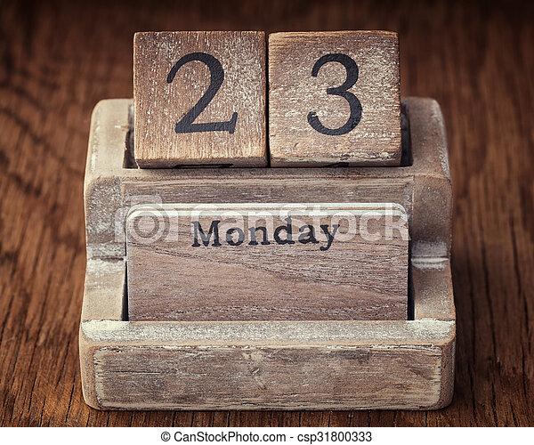 Grunge calendar showing Monday the twenty third - csp31800333