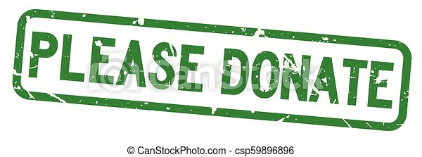 Grunge green please donate wording square rubber seal stamp on white background - csp59896896