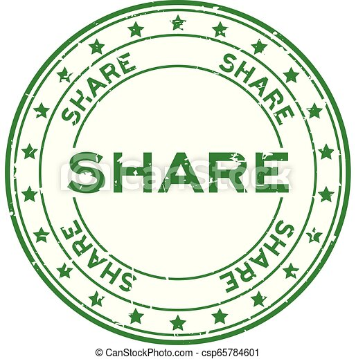 Grunge green share word with star icon round rubber seal stamp on white background - csp65784601