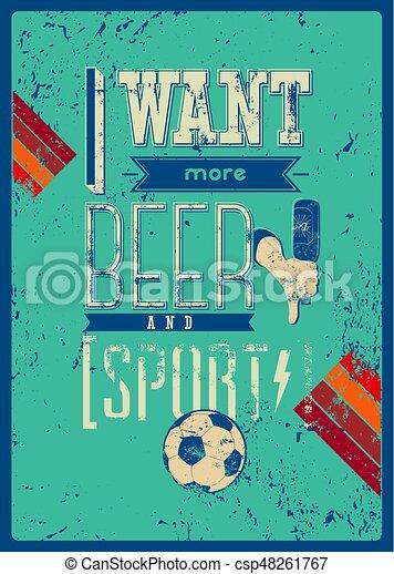 Grunge Illustration Tipográfico Esportes Cerveja Vetorial Retro Querer Frase Barzinhos Poster Sport Mais