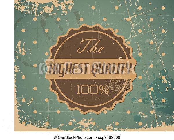 grunge, ouderwetse , -, etiket, vector, retro, oud, hoogst, kwaliteit, ronde - csp9489300