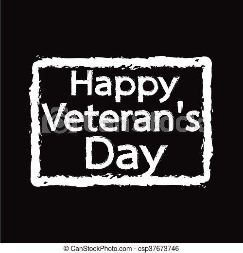 Grunge rubber stamp text happy Veteran Day Illustration design - csp37673746