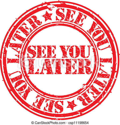 Grunge See You Later Rubber Stamp Vector
