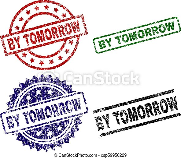 Grunge Textured BY TOMORROW Seal Stamps - csp59956229