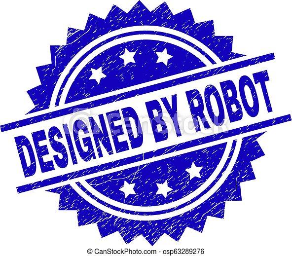 Grunge Textured DESIGNED BY ROBOT Stamp Seal - csp63289276