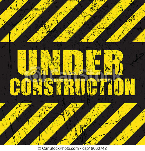 Grunge under construction background - csp19060742